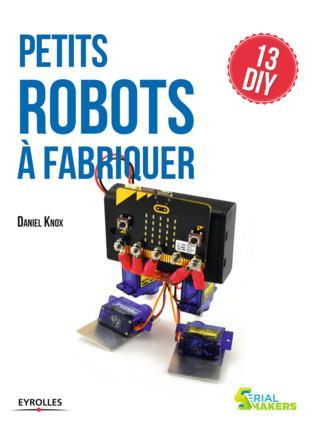 PETITS ROBOTS A FABRIQUER