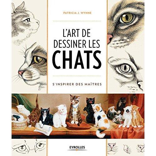 L ART DE DESSINER LES CHATS