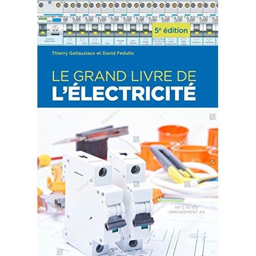 LE GRAND LIVRE DE L ELECTRICITE