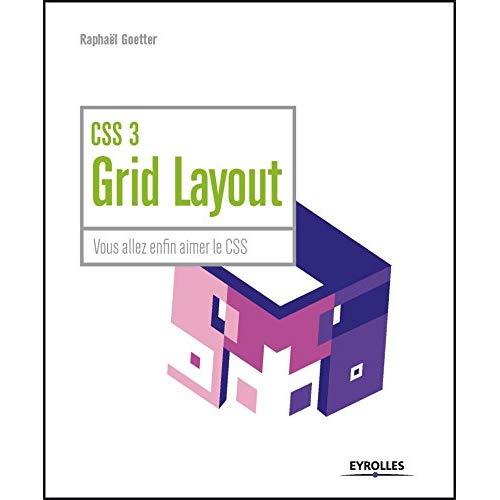 CSS 3 GRID LAYOUT - VOUS ALLEZ ENFIN AIMER CSS
