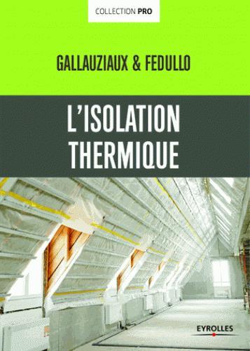 L ISOLATION THERMIQUE