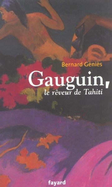 GAUGUIN, LE REVEUR DE TAHITI