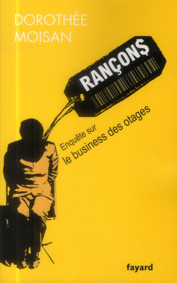 RANCONS - LE BUSINESS DES OTAGES