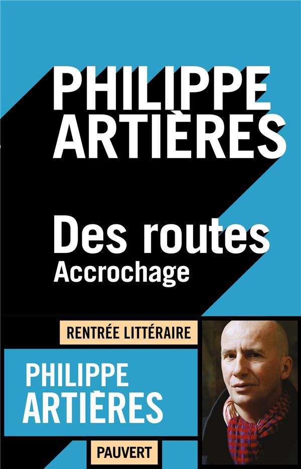 DES ROUTES - ACCROCHAGE