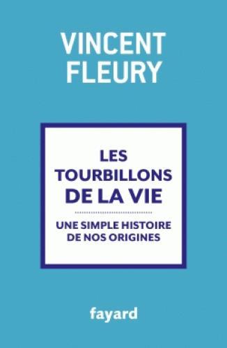LES TOURBILLONS DE LA VIE