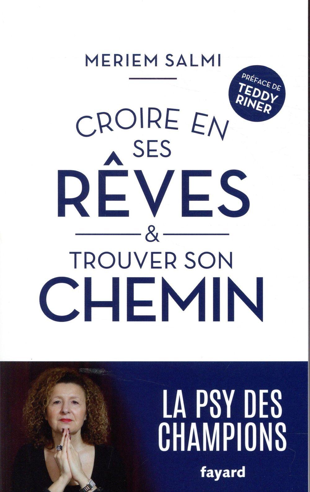 CROIRE EN SES REVES ET TROUVER SON CHEMIN