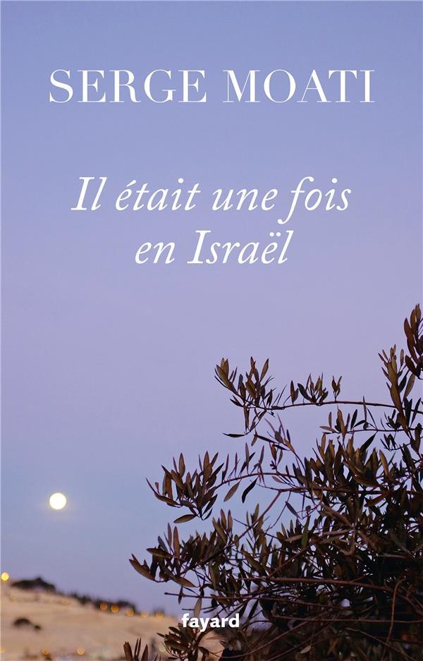IL ETAIT UNE FOIS EN ISRAEL