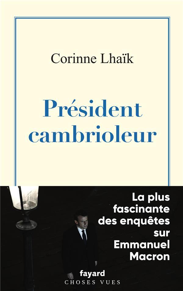 PRESIDENT CAMBRIOLEUR