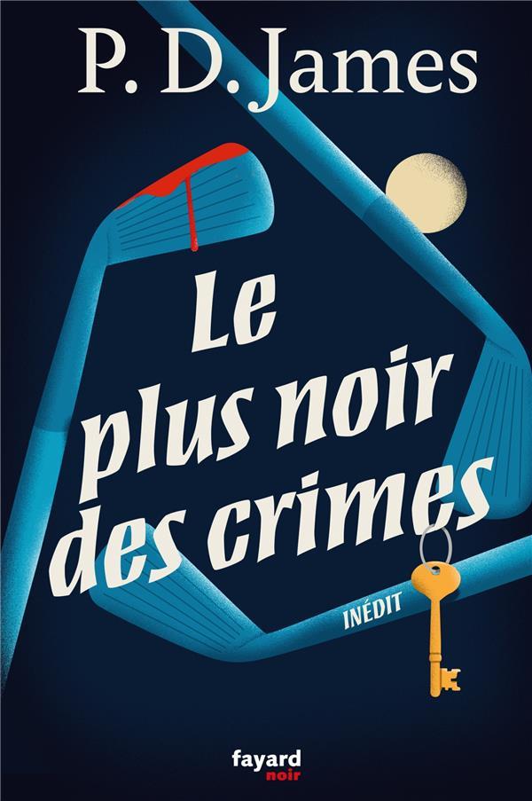 LE PLUS NOIR DES CRIMES