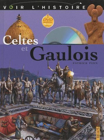 CELTES ET GAULOIS