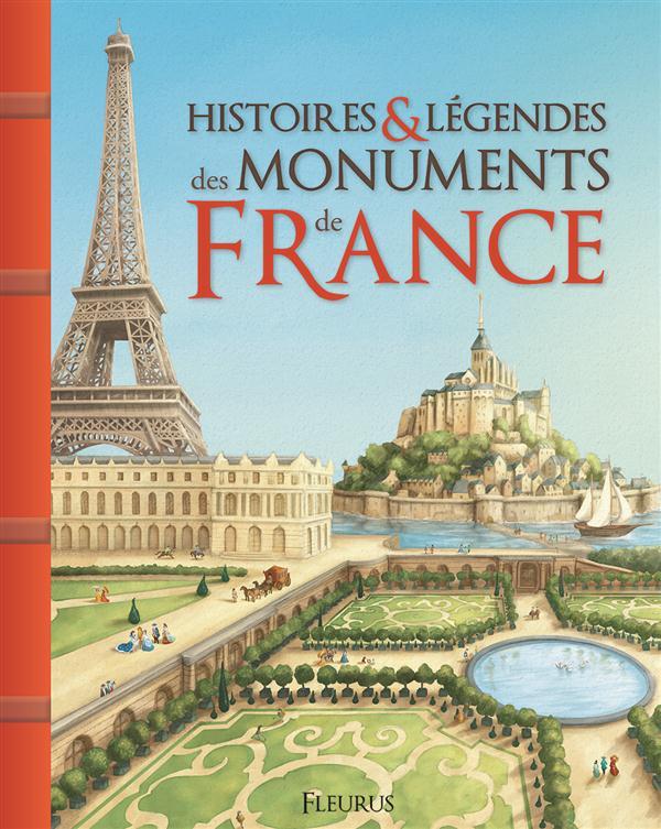 HISTOIRES ET LEGENDES DES MONUMENTS DE FRANCE