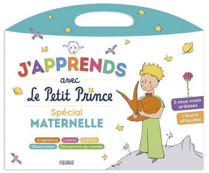J APPRENDS AVEC LE PETIT PRINCE : SPECIAL MATERNELLE