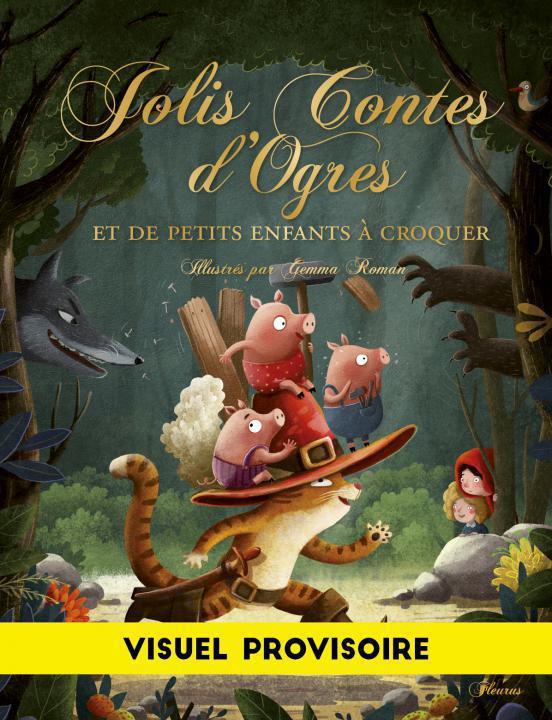 JOLIS CONTES D'OGRES ET DE PETITS ENFANTS A DEGUSTER