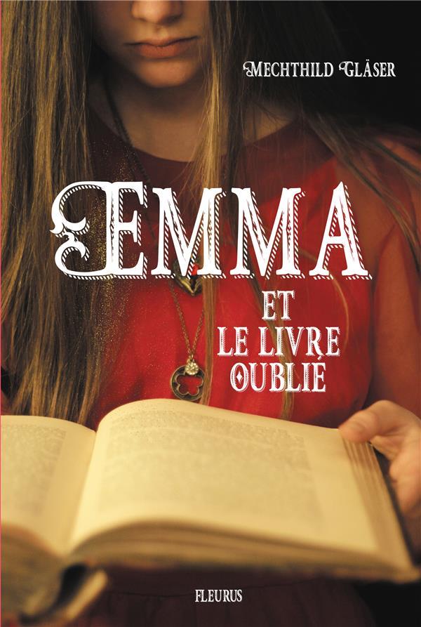 EMMA ET LE LIVRE OUBLIE