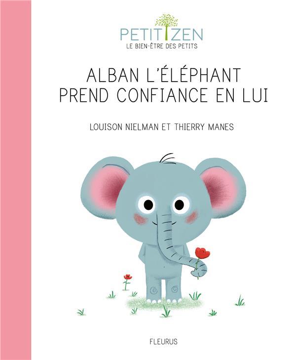 ALBAN L'ELEPHANT PREND CONFIANCE EN LUI