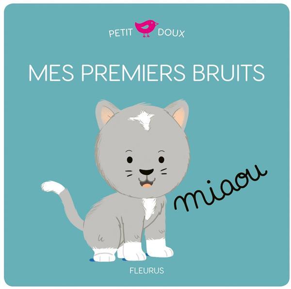 MES PREMIERS BRUITS