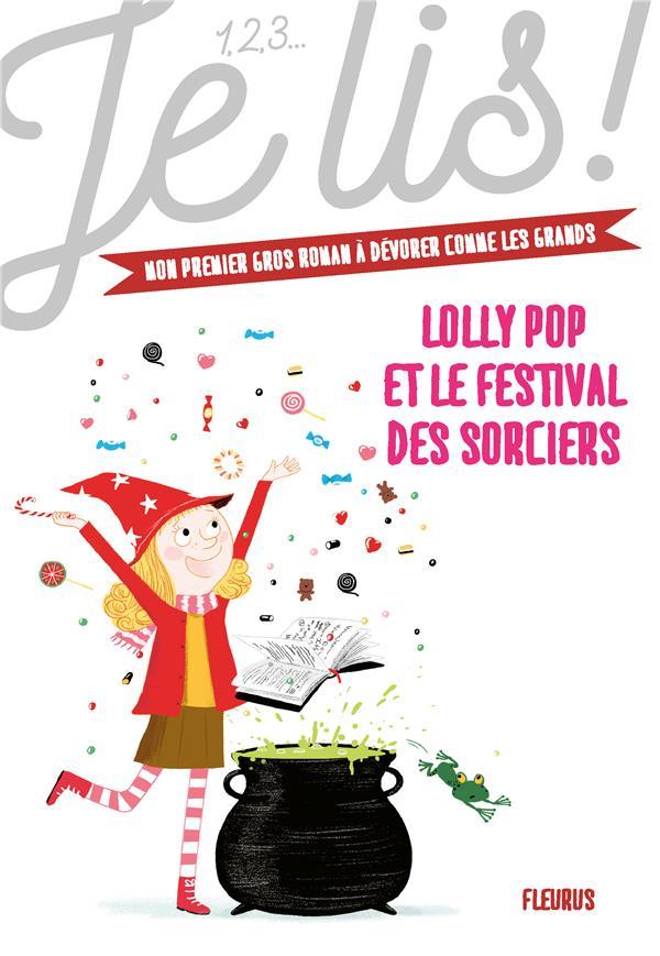 LOLLY POP ET LE FESTIVAL DES SORCIERS
