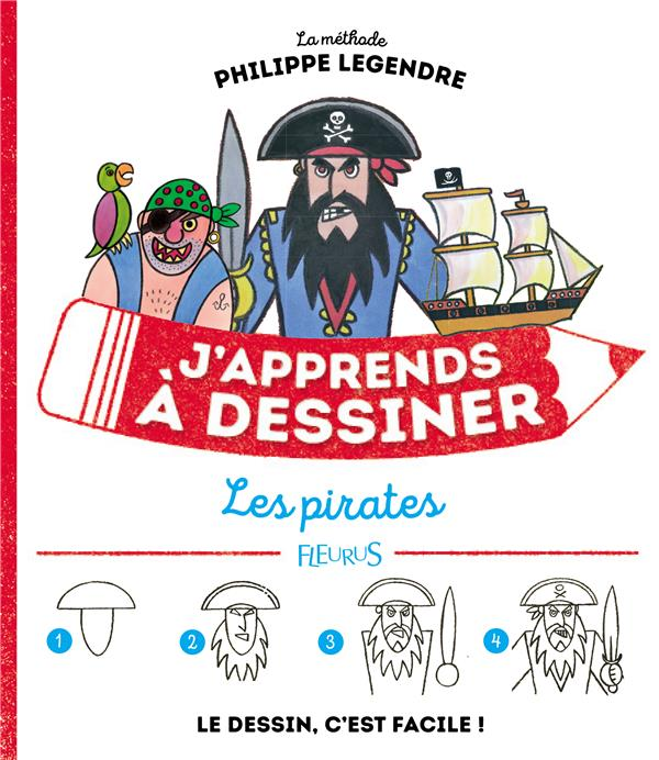 J'APPRENDS A DESSINER LES PIRATES