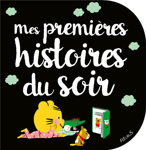 MES PREMIERES HISTOIRES DU SOIR