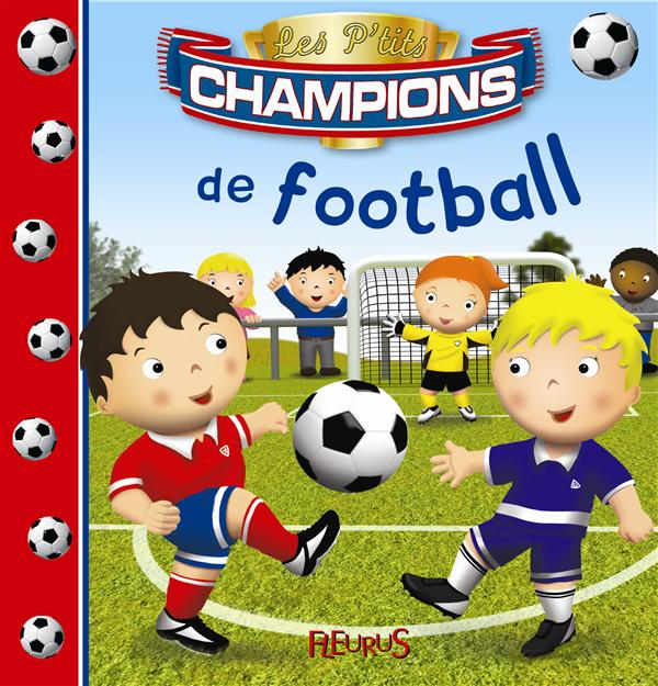 P'TITS CHAMPIONS DE FOOTBALL