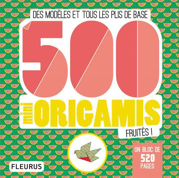 500 MINI ORIGAMIS FRUITES !