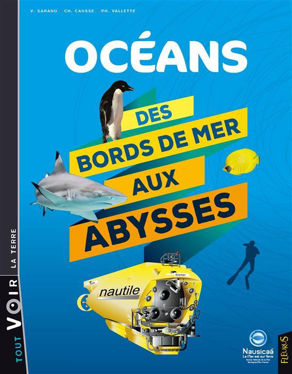 OCEANS - DES BORDS DE MER AUX ABYSSES