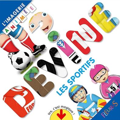 LES SPORTIFS - L'IMAGERIE ANIMEE