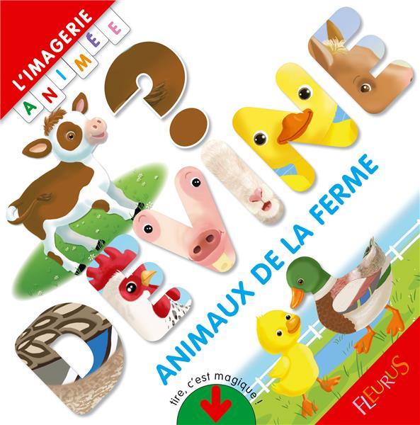 LES ANIMAUX DE LA FERME - L'IMAGERIE ANIMEE