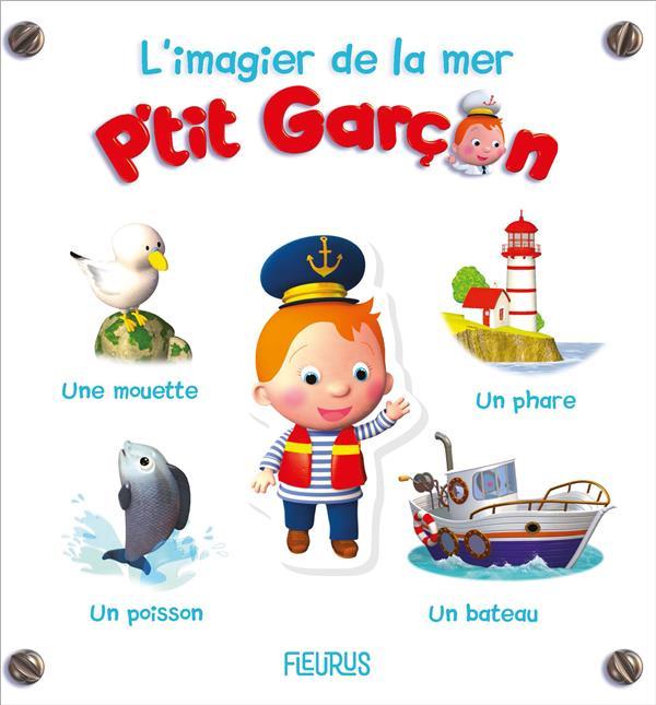 L'IMAGIER DE LA MER - P'TIT GARCON