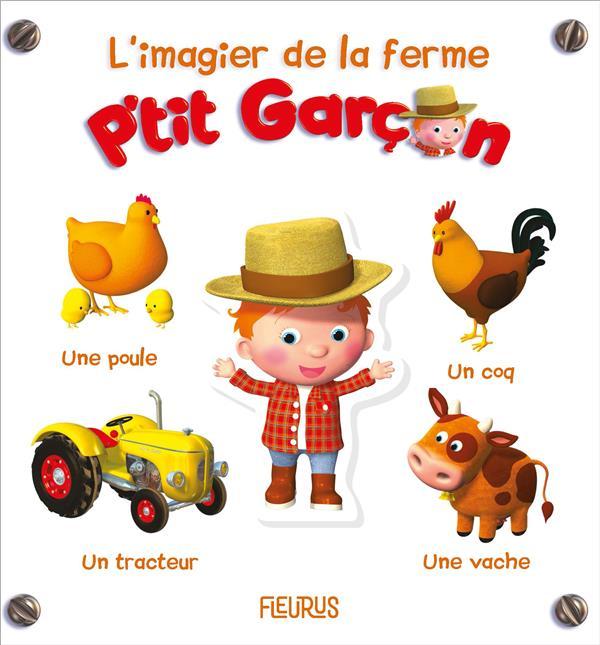 L'IMAGIER DE LA FERME- P'TIT GARCON