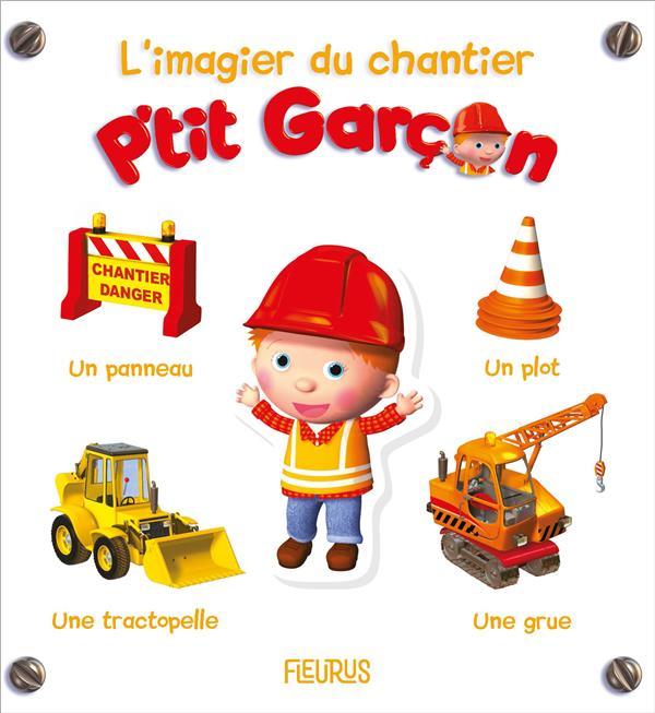 L'IMAGIER DU CHANTIER - P'TIT GARCON