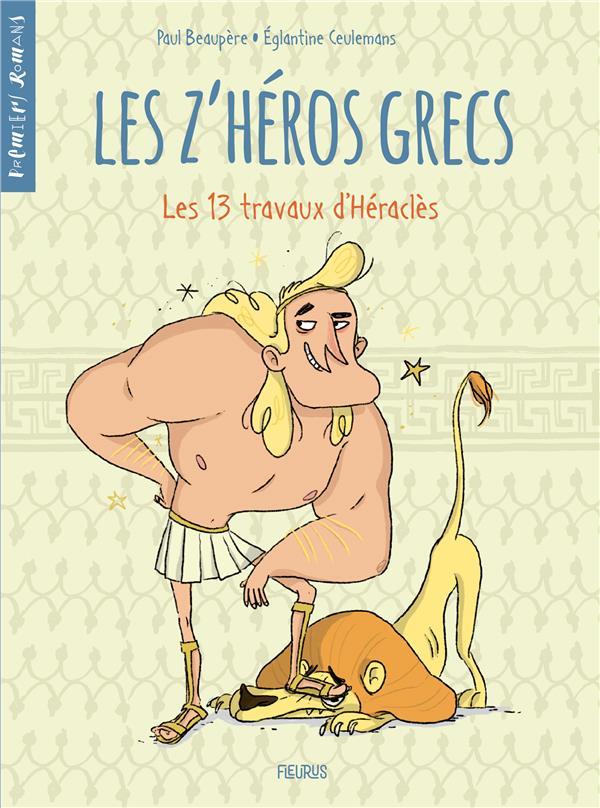 LES Z'HEROS GRECS - TOME 1 - LES 13 TRAVAUX D'HERACLES