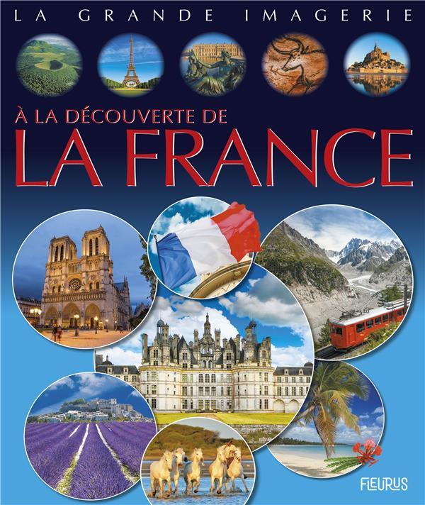 A LA DECOUVERTE DE LA FRANCE