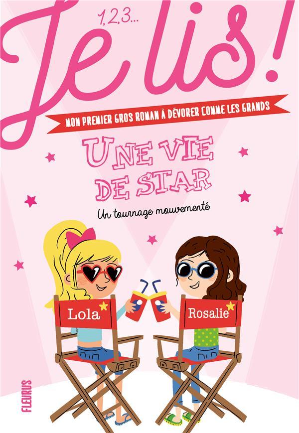 UNE VIE DE STAR - TOME 3 - UN TOURNAGE MOUVEMENTE