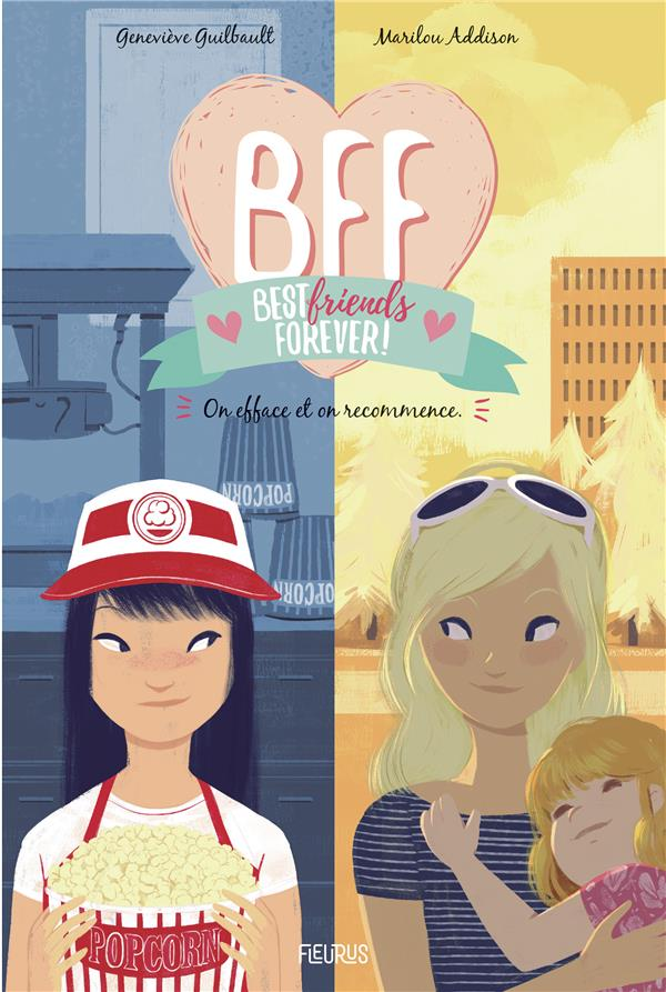 BFF - TOME 5 - ON EFFACE ET ON RECOMMENCE