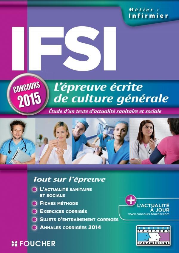 IFSI L'EPREUVE ECRITE DE CULTURE GENERALE - CONCOURS 2015 - N 19