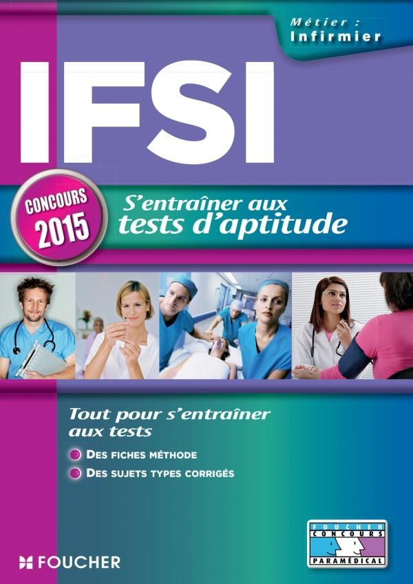 IFSI S'ENTRAINER AUX TESTS D'APTITUDE - CONCOURS 2015 - N 28