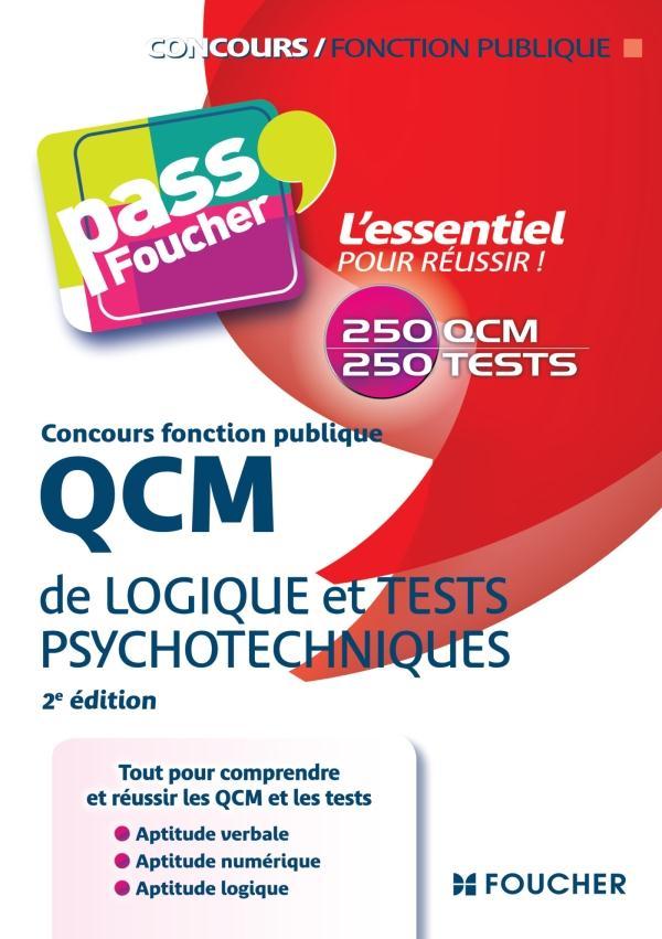 QCM DE LOGIQUE ET TESTS PSYCHOTECHNIQUES CONCOURS FONCTION PUBLIQUE 2E EDITION