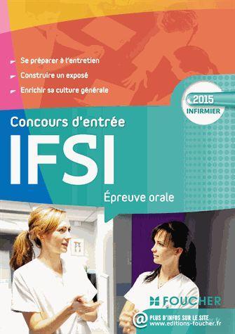 IFSI EPREUVE ORALE - CONCOURS D'ENTREE 2015 EN IFSI