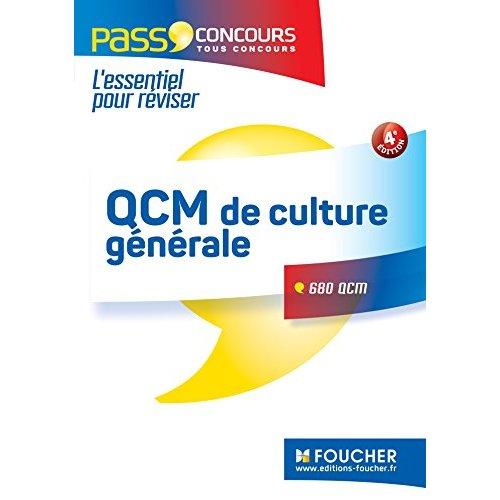 QCM DE CULTURE GENERALE - TOUS CONCOURS - ENTRAINEMENT ET REVISION - PASS'CONCOURS N 3