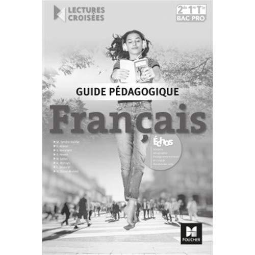 LECTURES CROISEES - FRANCAIS 2DE-1RE-TLE BAC PRO - ED. 2018 - CORRIGE