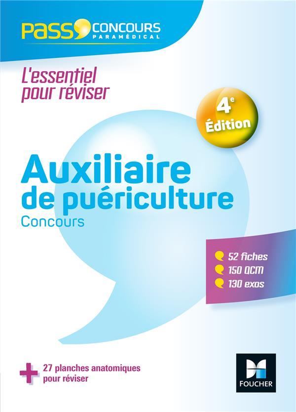 33 - PASS'CONCOURS AUXILIAIRE DE PUERICULTURE - AP - ENTREE EN IFAP - 4E ED - REVISION ET ENTRAINEME