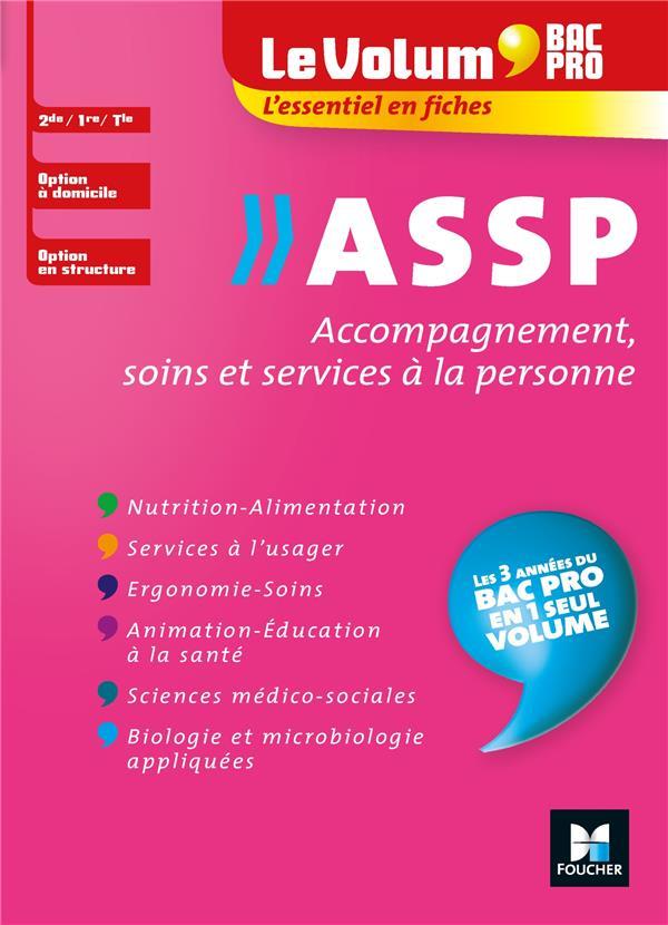 LE VOLUM' BAC PRO -  ASSP - ACCOMPAGNEMENT, SOINS ET SERVICES A LA PERSONNE - REVISION ENTRAINEMENT