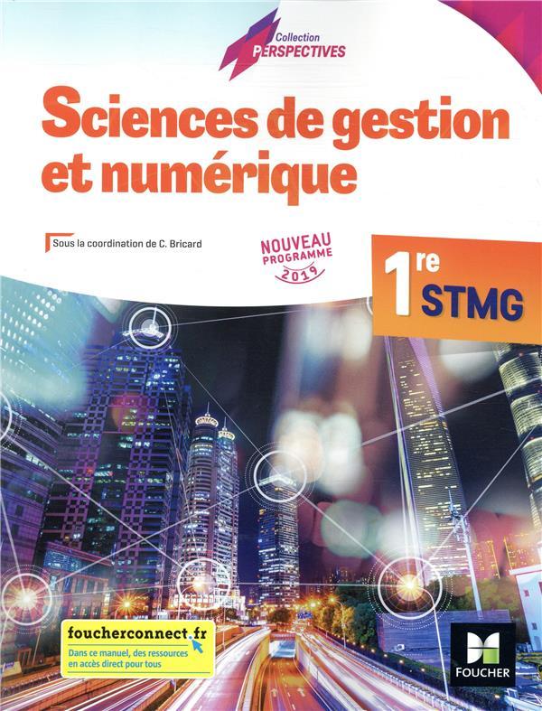 PERSPECTIVES - SCIENCES DE GESTION ET NUMERIQUE 1RE STMG - ED. 2019 - MANUEL ELEVE