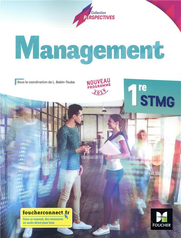 PERSPECTIVES - MANAGEMENT - 1RE STMG - ED. 2019 - MANUEL ELEVE