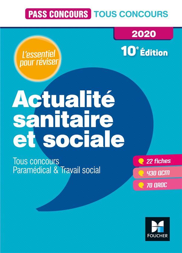 PASS'CONCOURS ACTUALITE SANITAIRE ET SOCIALE - TOUS CONCOURS - REVISION ET ENTRAINEMENT
