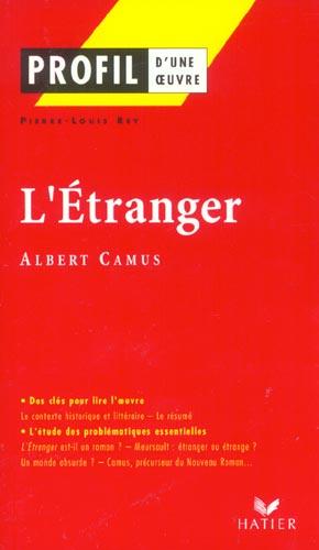 PROFIL - CAMUS (ALBERT) : L'ETRANGER
