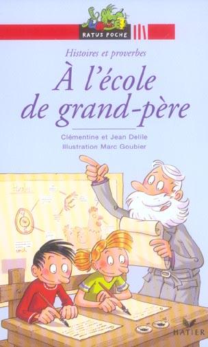 A L'ECOLE DE GRAND-PERE