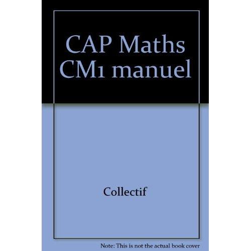 CAP MATHS CM1 2010, MANUEL ELEVE NON VENDU SEUL COMPOSE LE 9653528