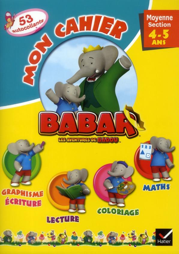 BABAR - MON CAHIER MOYENNE SECTION